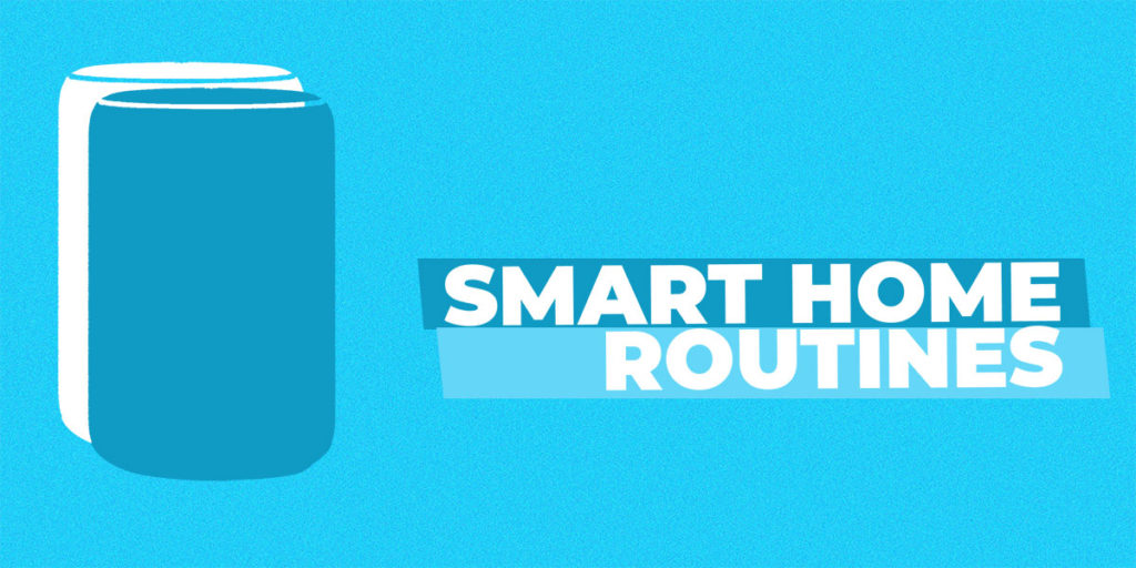 Smart Home Routines