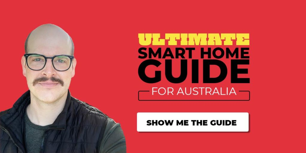 The Ultimate Smart Home Guide Australia