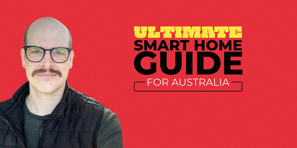 he Ultimate Smart Home Guide
